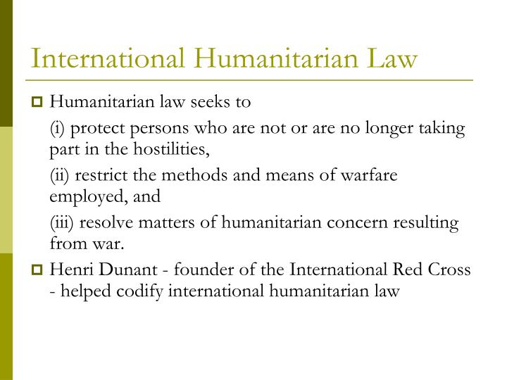 International humanitarian law l.jpg