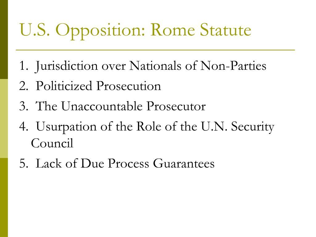 U.S. Opposition: Rome Statute
