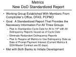 metrics new dod standardized report