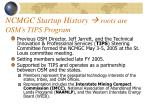 ncmgc startup history roots are osm s tips program
