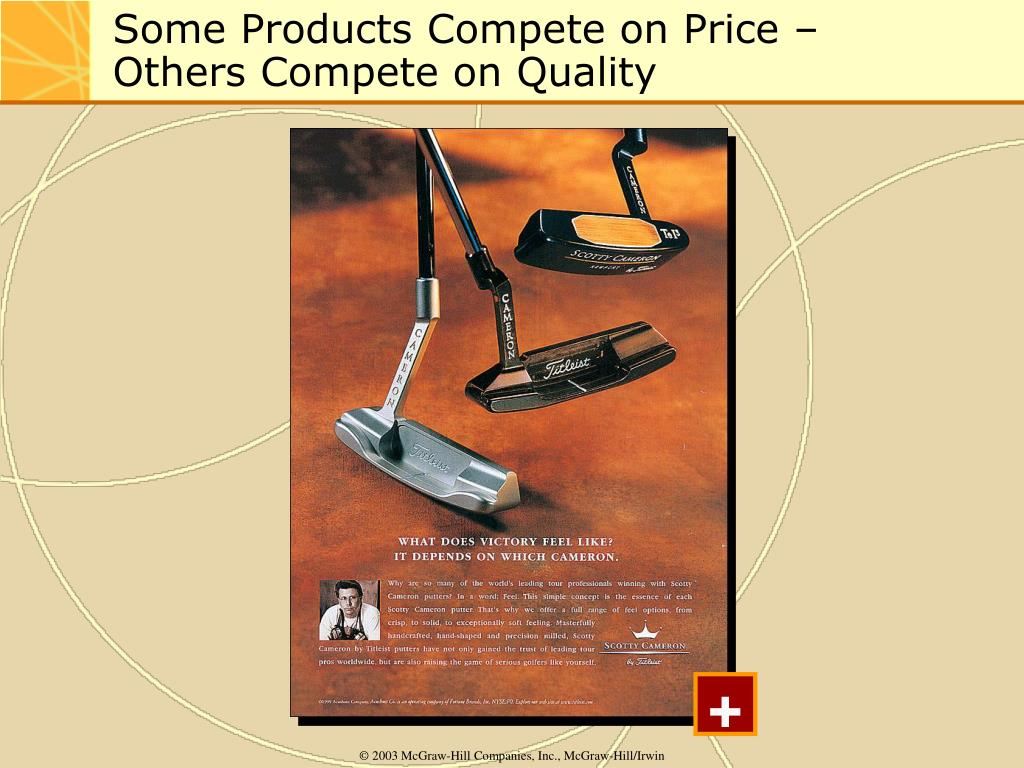 Some Products Compete on Price –