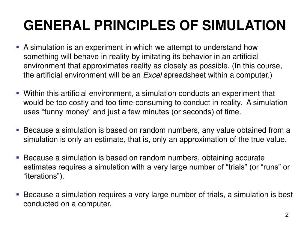 GENERAL PRINCIPLES OF SIMULATION