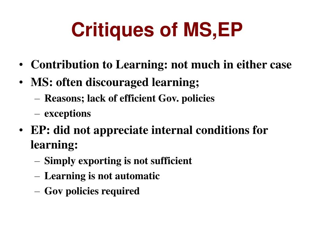 Critiques of MS,EP