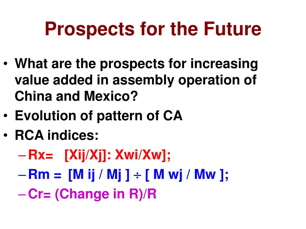 What are the prospects for increasing value added in assembly operation of China and Mexico?