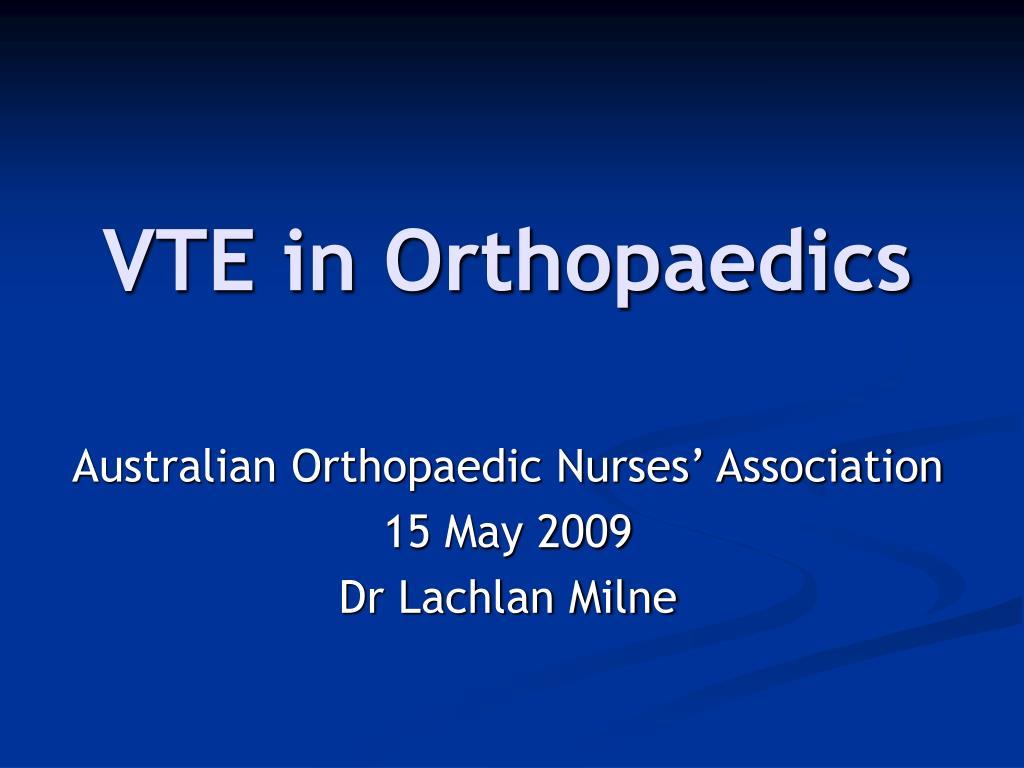 VTE in Orthopaedics