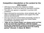 competitive liberaliztion or the contest for the usa market18