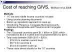 cost of reaching givs wolfson et al 2008
