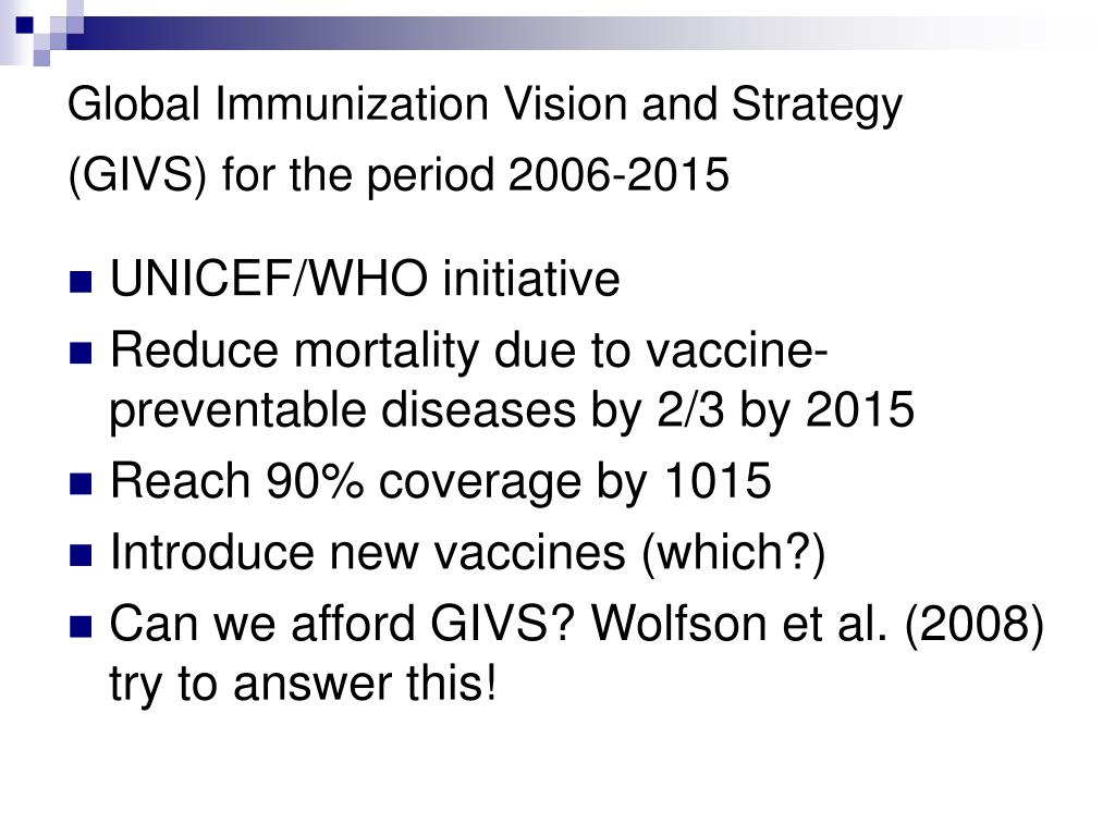 Global Immunization Vision and Strategy (GIVS) for the period 2006-2015