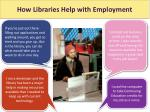 how libraries help with jobs