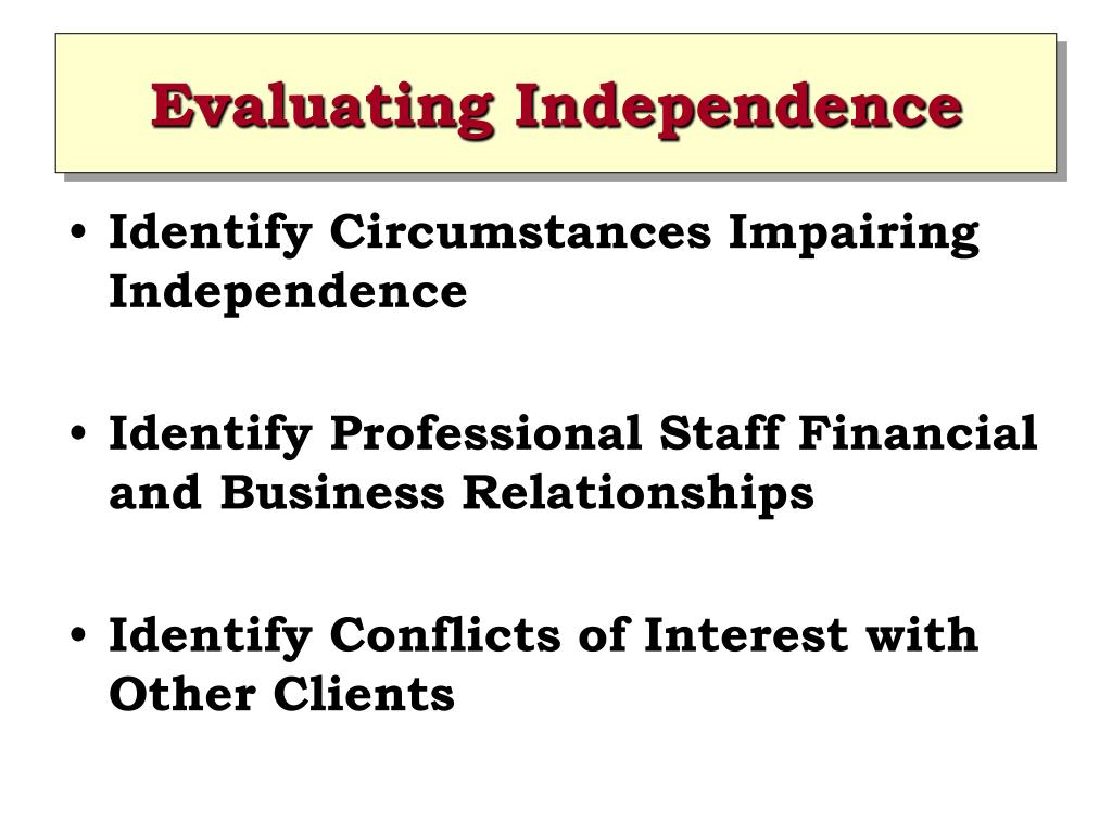 Evaluating Independence