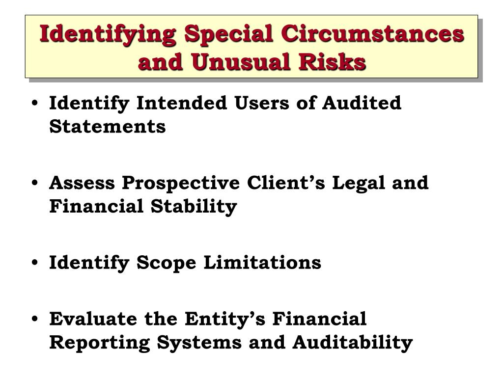 Identifying Special Circumstances and Unusual Risks