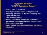dyspnea efficacy copd symptom score