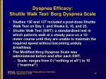 dyspnea efficacy shuttle walk test borg dyspnea scale