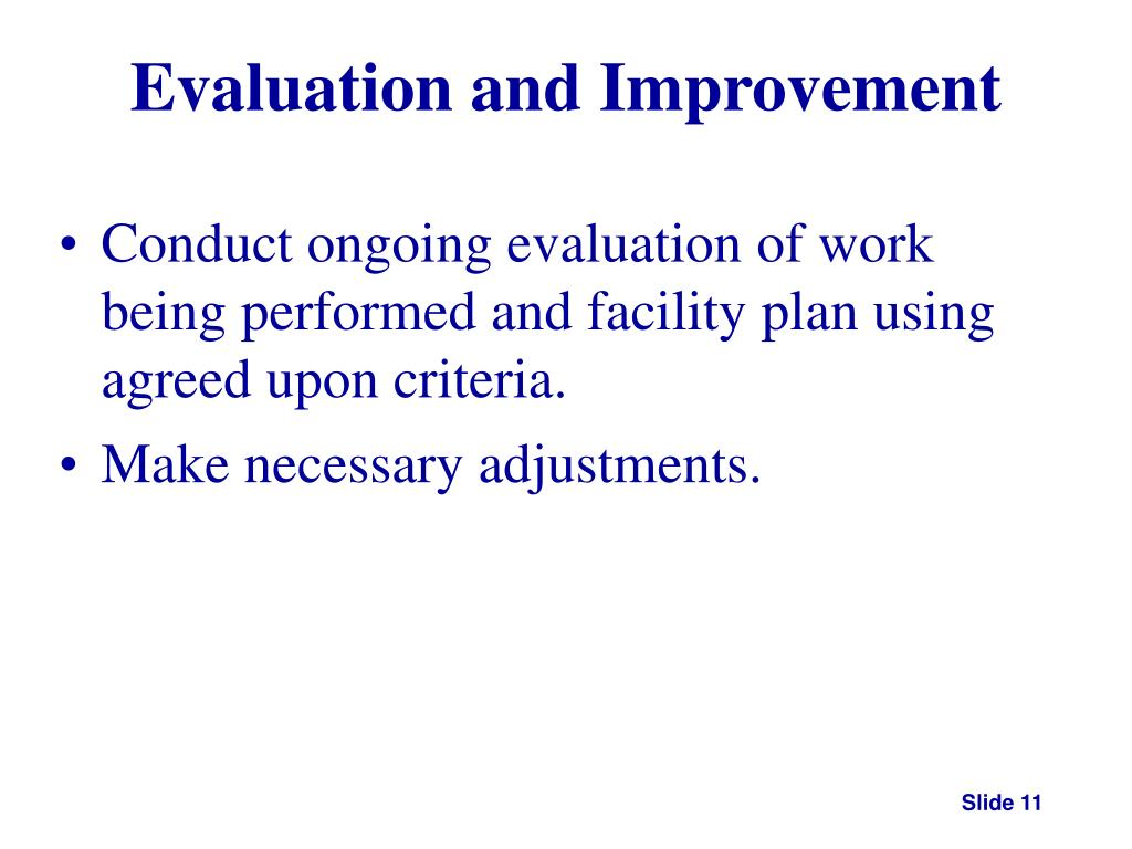 Evaluation and Improvement