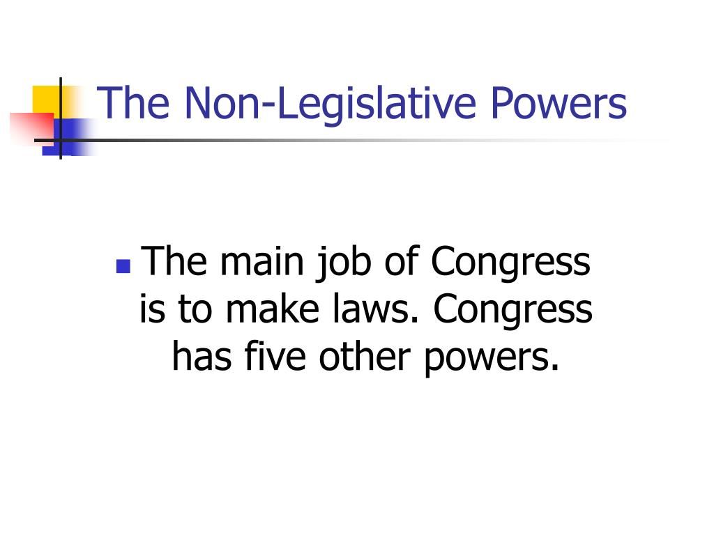 The Non-Legislative Powers