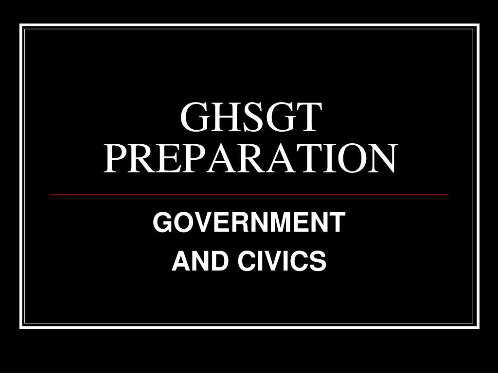 ghsgt preparation