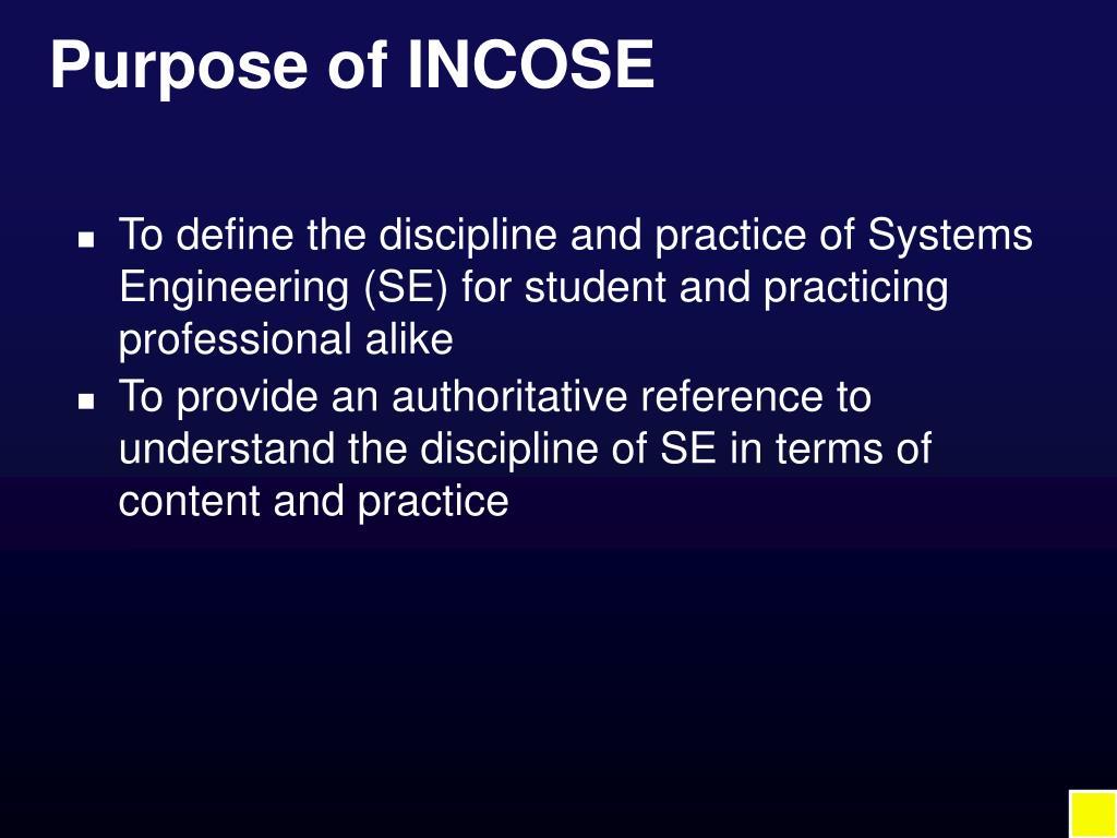 Purpose of INCOSE