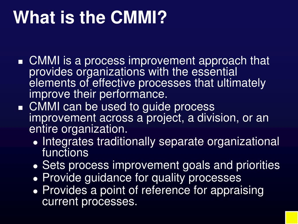 What is the CMMI?