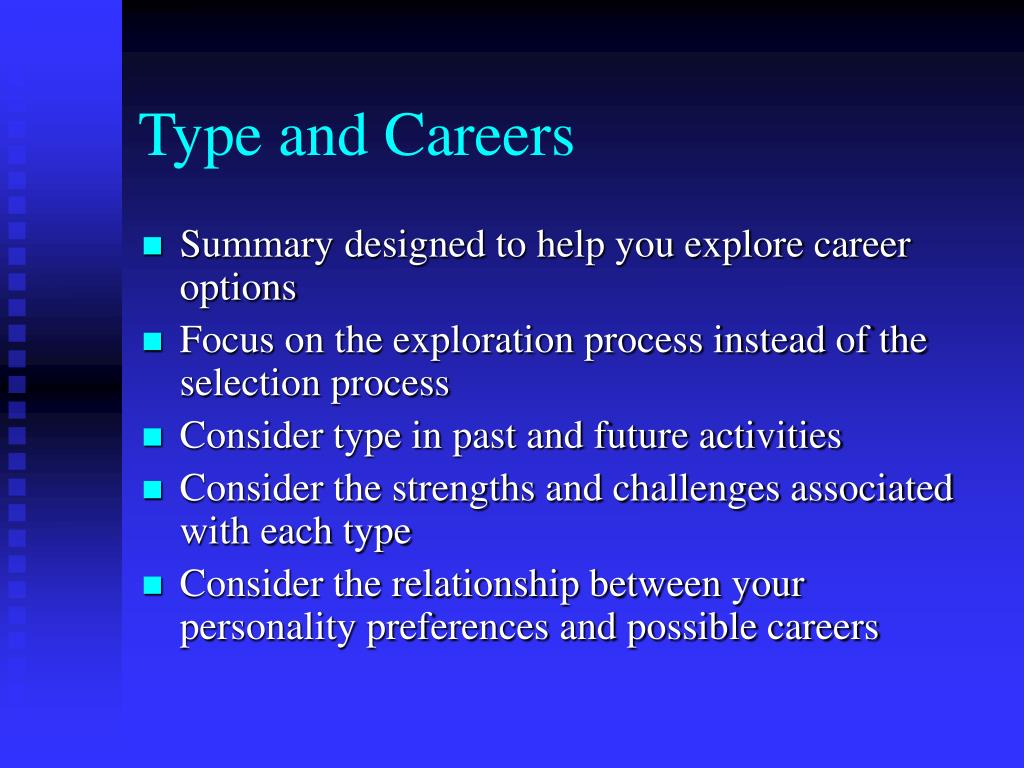 Type and Careers