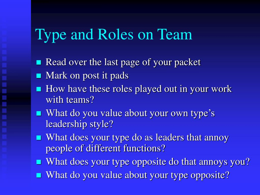 Type and Roles on Team