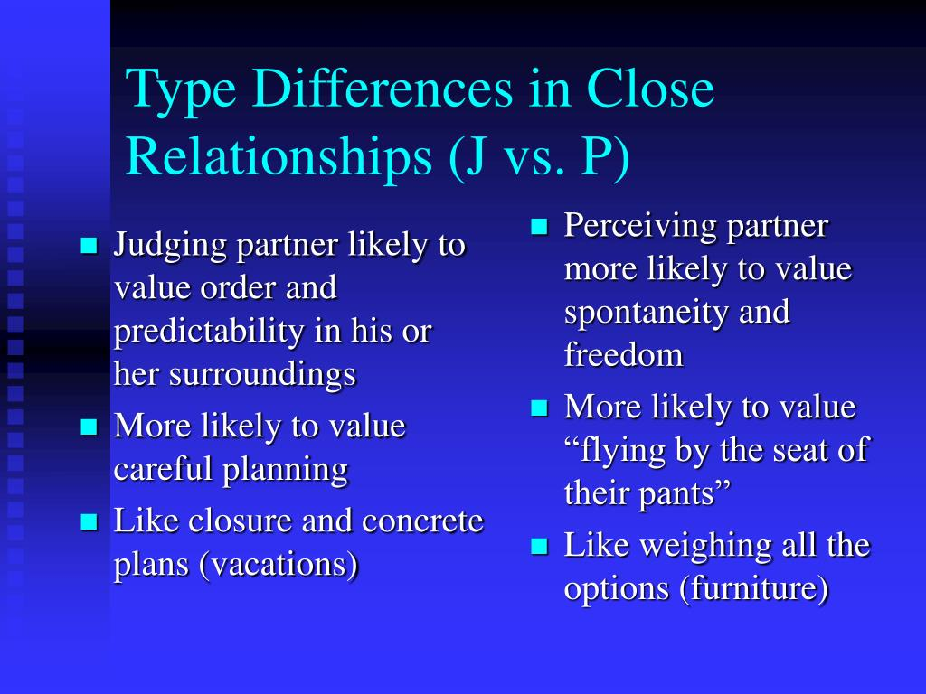 Judging partner likely to value order and predictability in his or her surroundings