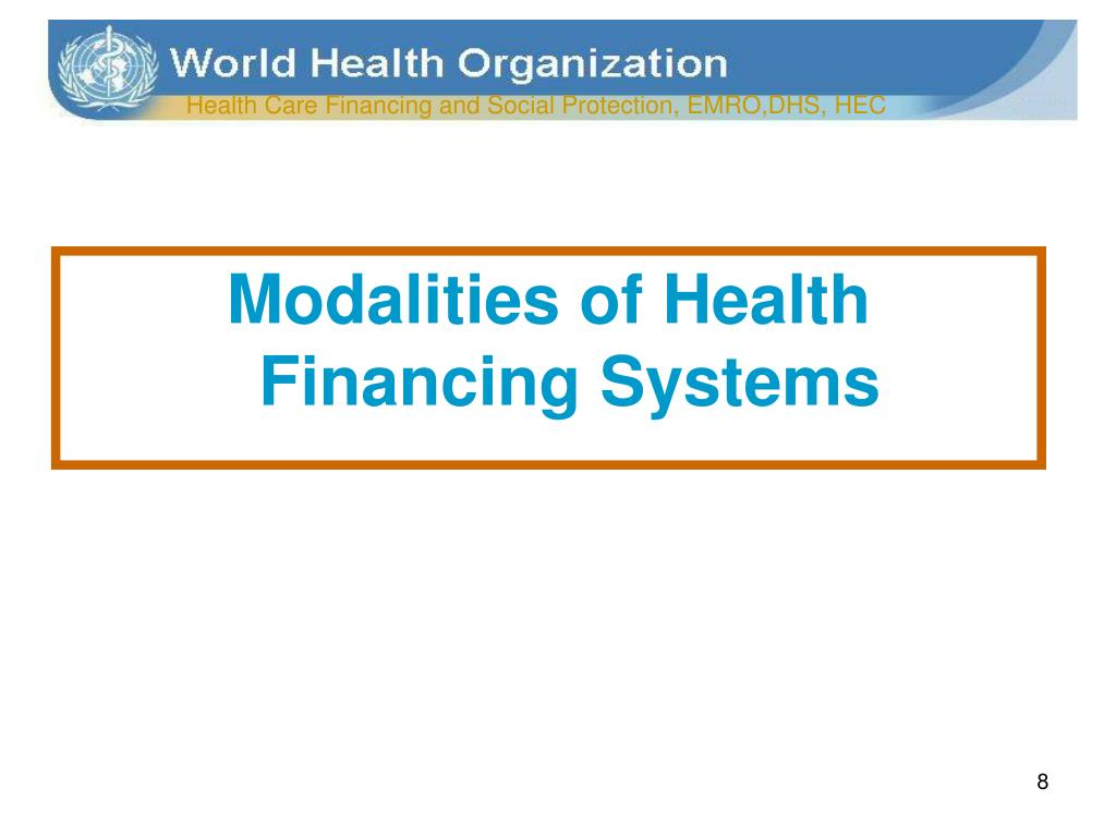 Modalities of Health Financing Systems
