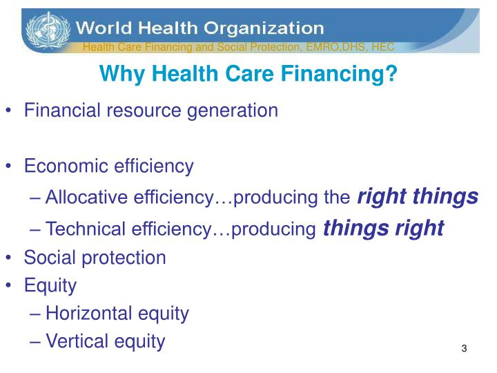 Why health care financing l.jpg