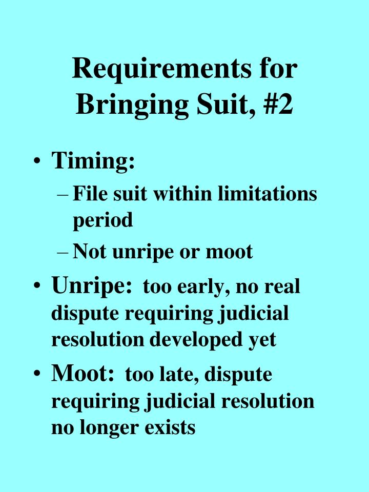Requirements for bringing suit 2