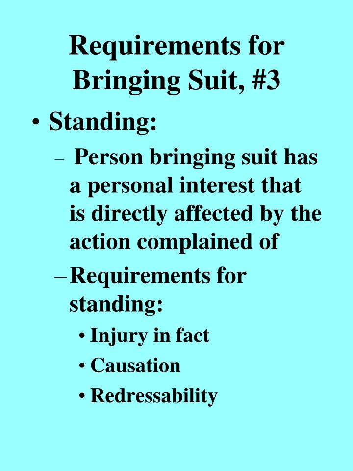 Requirements for bringing suit 3