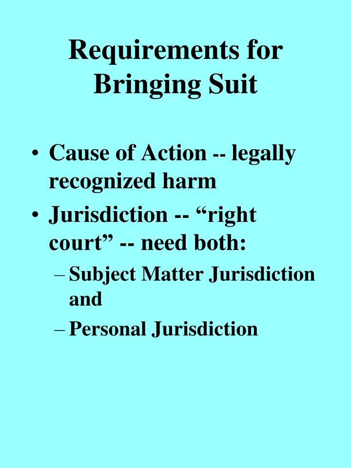 Requirements for bringing suit l.jpg