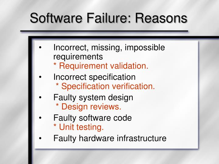 Software failure reasons