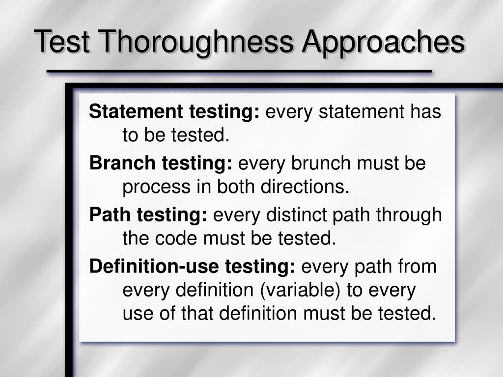 Test Thoroughness Approaches