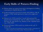 early skills of pattern finding