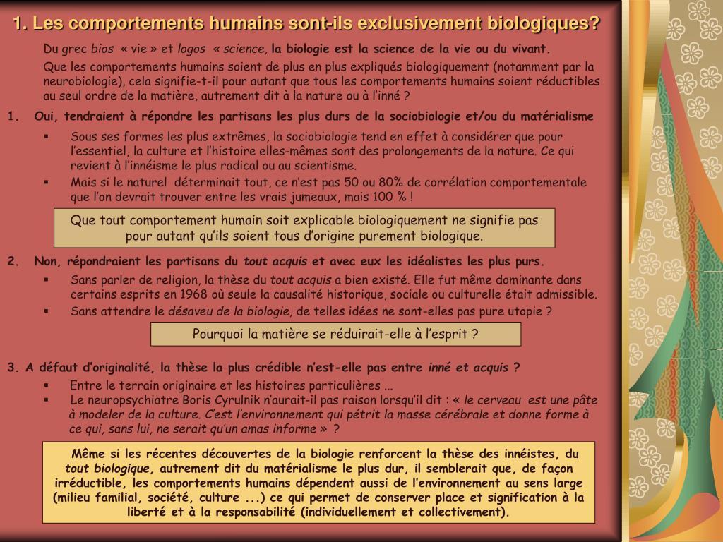 1. Les comportements humains sont-ils exclusivement biologiques?