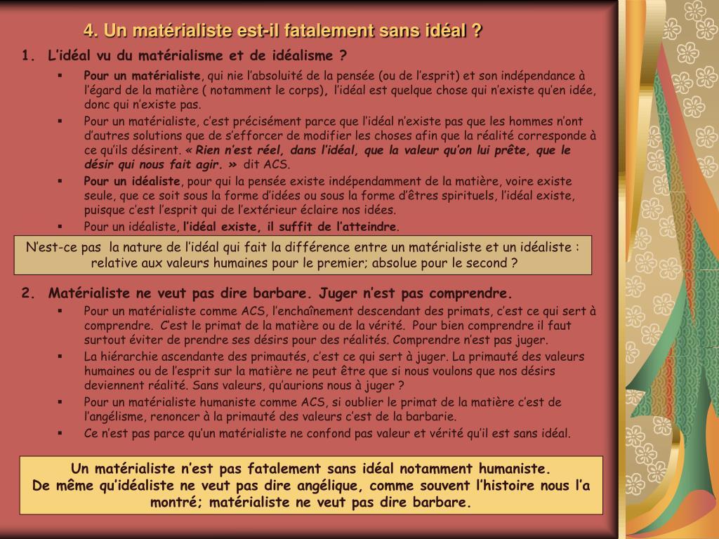4. Un matérialiste est-il fatalement sans idéal ?
