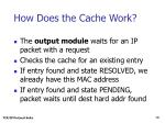 how does the cache work