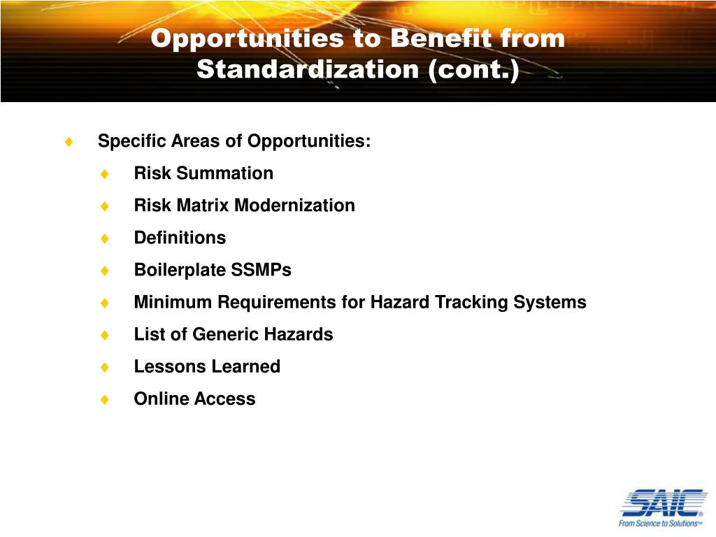 Opportunities to Benefit from Standardization (cont.)