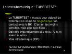 le test tuberculinique tubertest