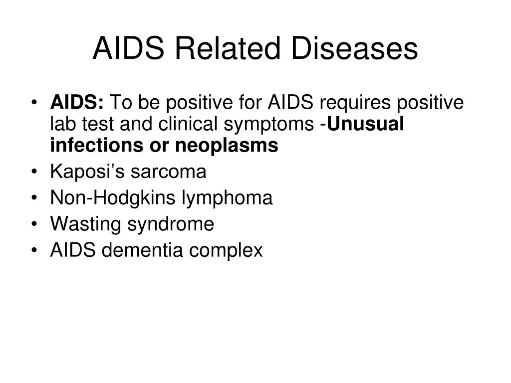 AIDS Related Diseases