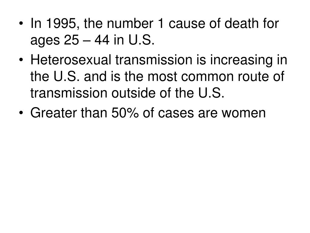 In 1995, the number 1 cause of death for ages 25 – 44 in U.S.