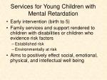 services for young children with mental retardation