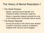 the history of mental retardation i