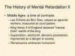 the history of mental retardation ii