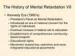 the history of mental retardation vii