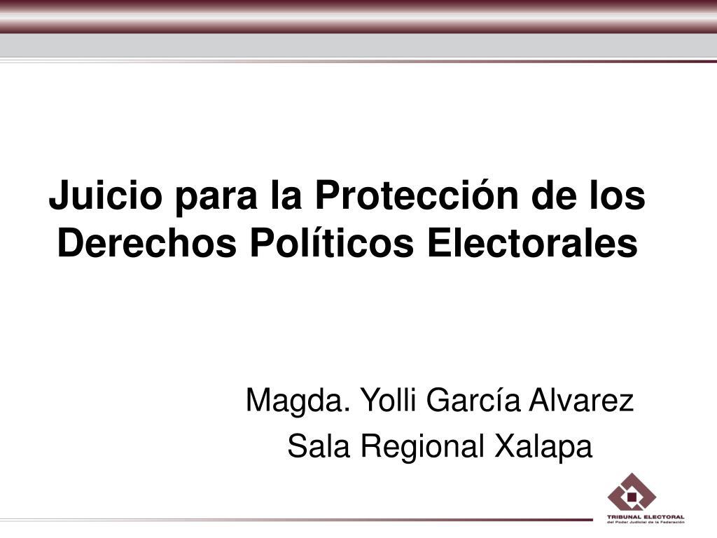 Juicio para la Protección de los Derechos Políticos Electorales
