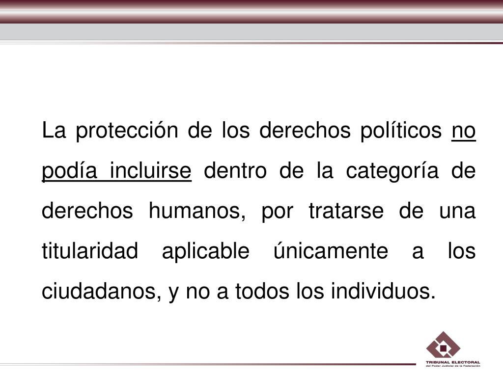 La protección de los derechos políticos