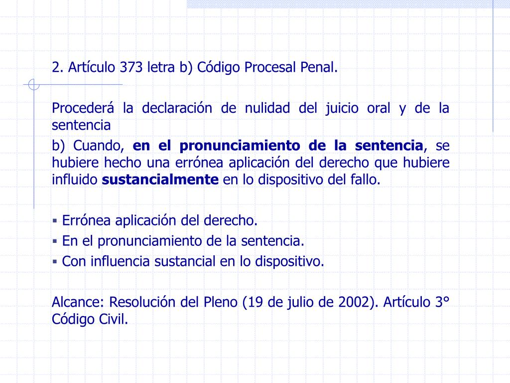 2. Artículo 373 letra b) Código Procesal Penal.