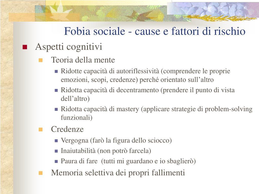 Fobia sociale - cause e fattori di rischio
