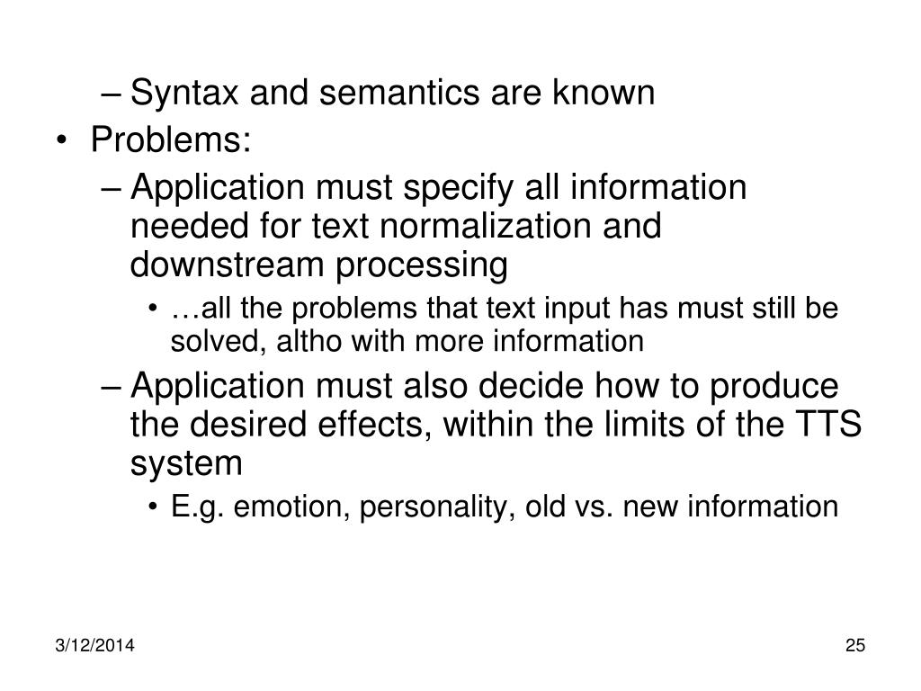 Syntax and semantics are known