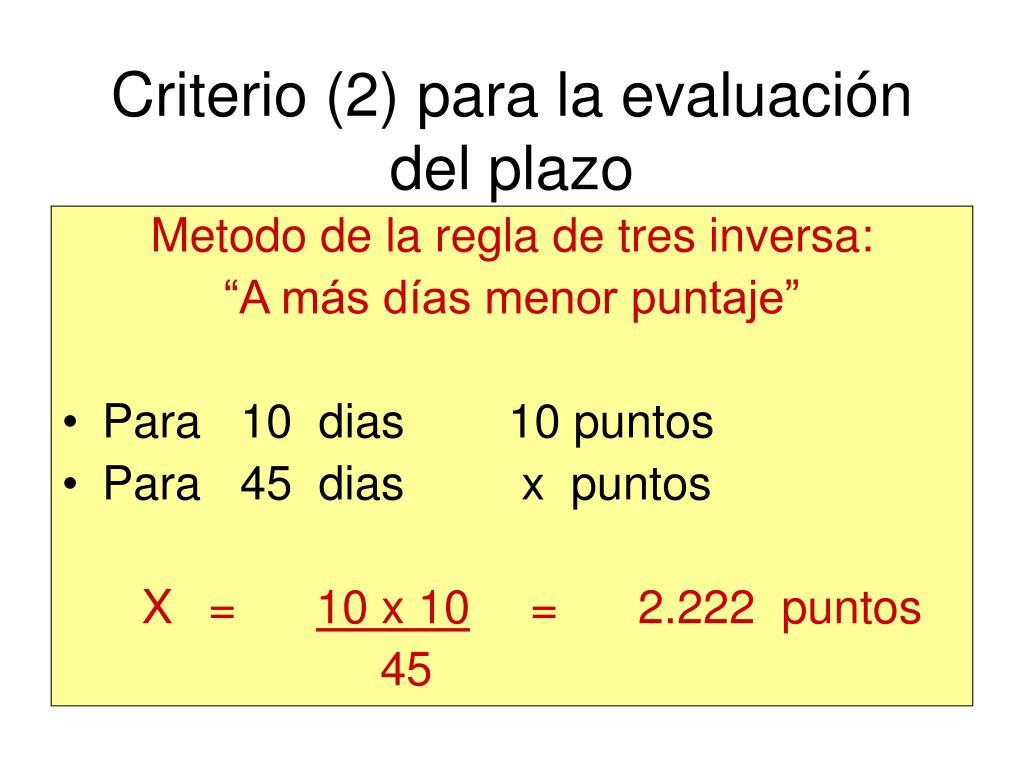 Criterio (2) para la evaluación del plazo